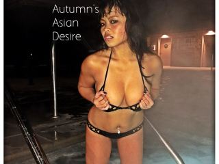 AutumnsAsianDesire @ It's Live